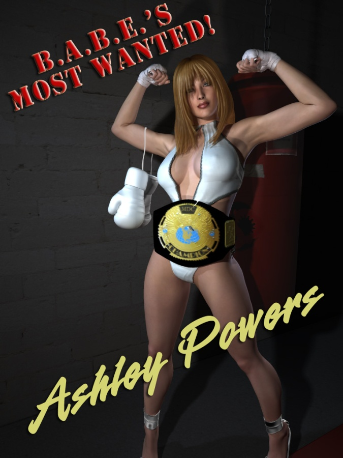 B.A.B.E.'s Most Wanted: Ashley Powers