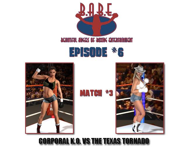 Episode 6: Corporal K.O. vs. The TexasTornado