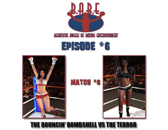 Episode 6: The Bouncin' Bombshell vs. TheTerror
